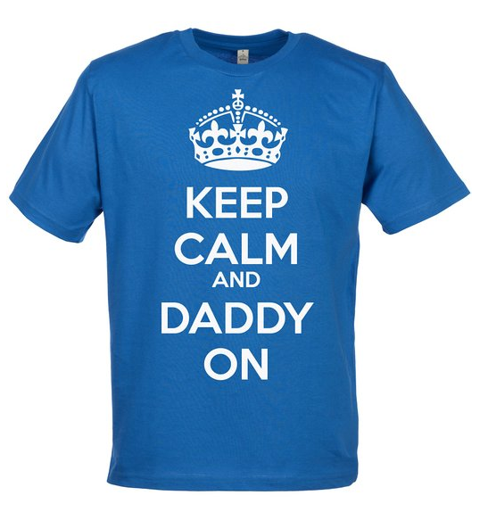 keepcalm&daddyon