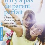 IL-N-Y-A-PAS-DE-PARENTS-PARFAITS-0