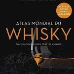 Atlas-mondial-du-whisky-Plus-de-200-distilleries-visites-et-plus-de-750-bouteilles-testes-0