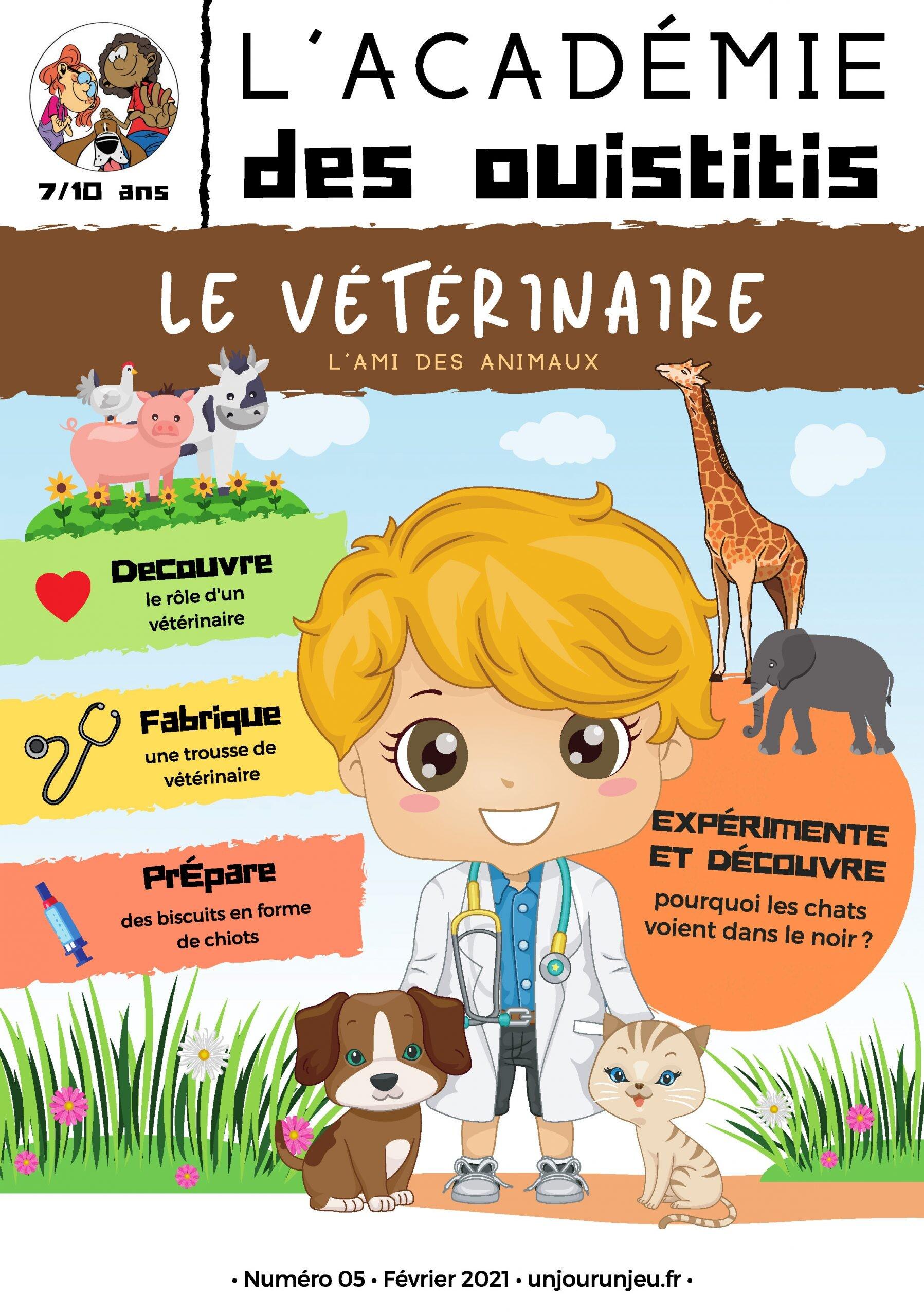 L'Académie chez le vétérinaire