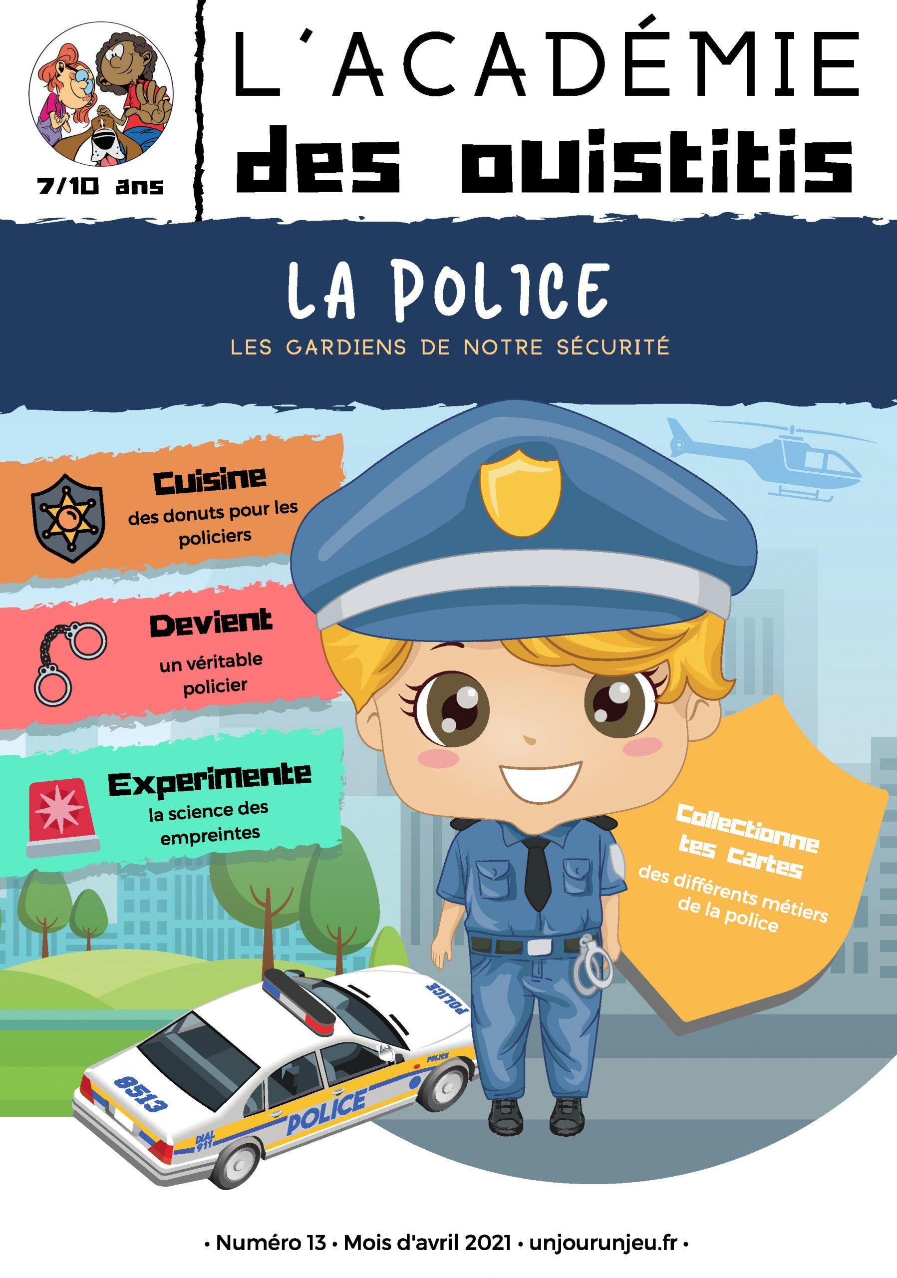 L'Academie des Ouistitis et la police