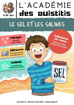 L'Académie des Ouistitis, le sel et les salines