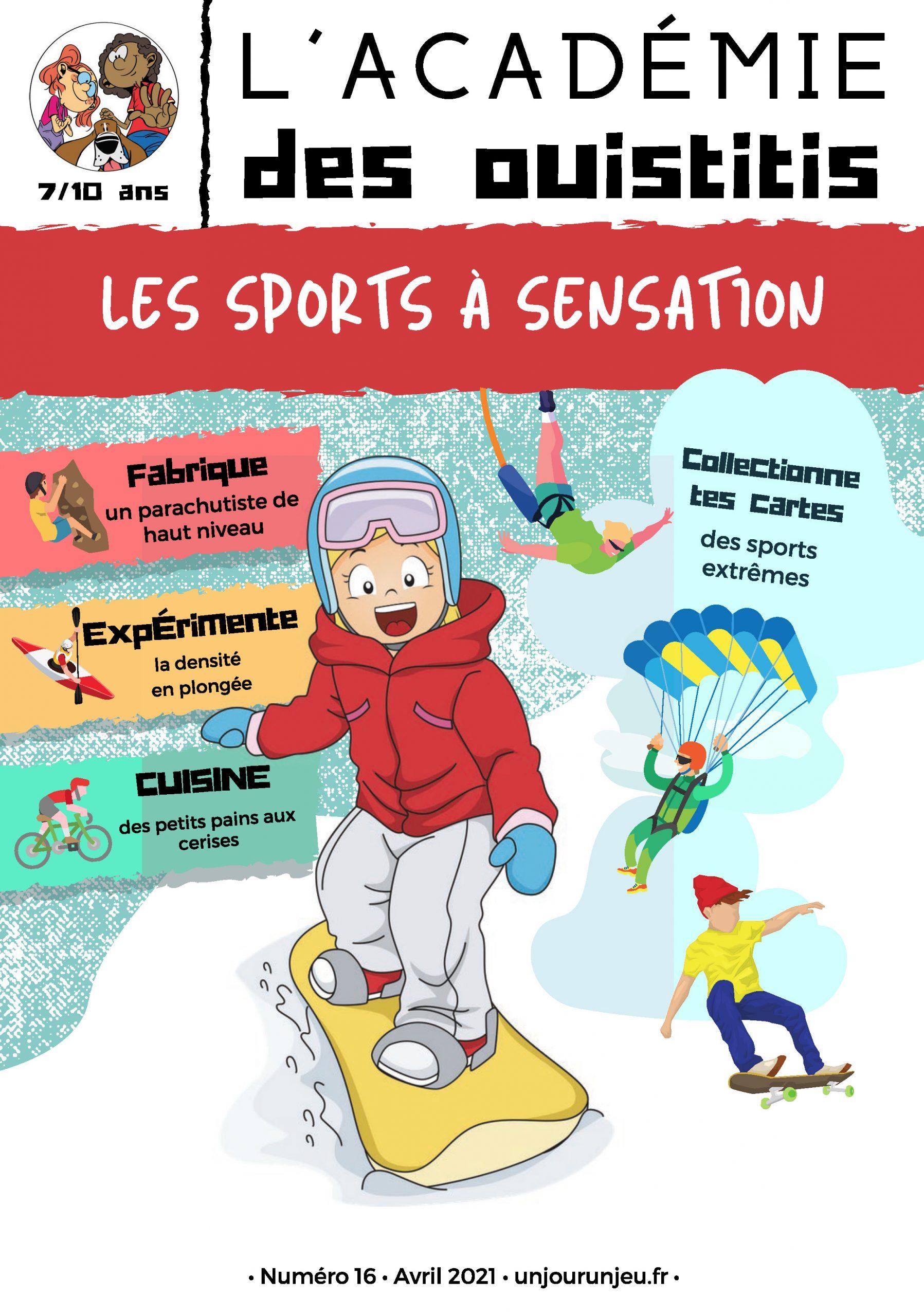 L'Académie des Ouistitis et les sports extrêmes