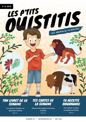 Les P'tits Ouistitis et les animaux hybrides