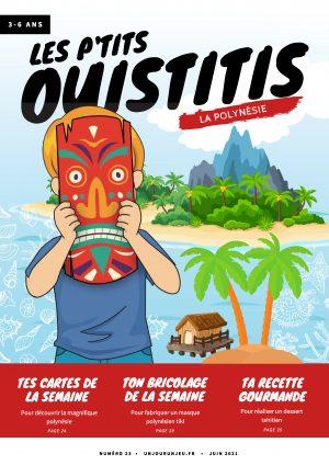 Les P'tits Ouistitis en Polynésie