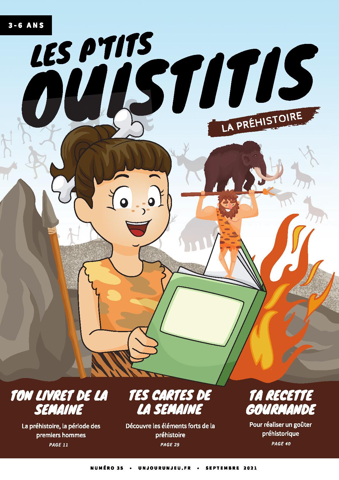 Les P'tits Ouistitis et la Préhistoire