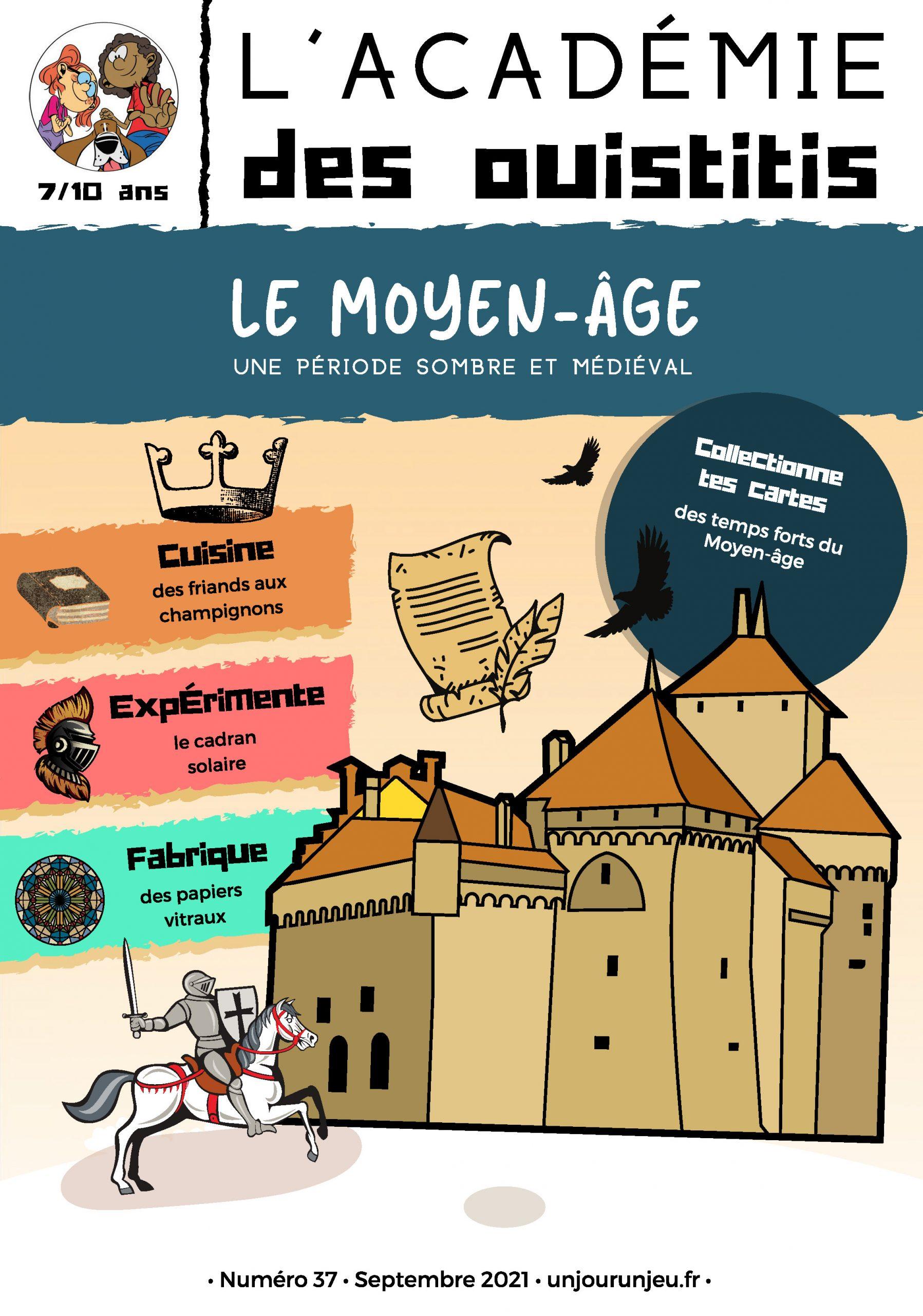 L'Académie des Ouistitis remonte le temps : le Moyen-Âge