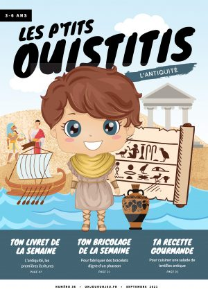 Les P'tits Ouistitis remontent le temps : l'antiquité