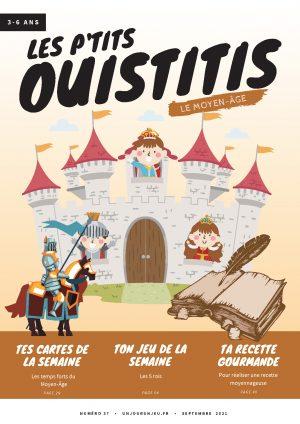 Les P'tits Ouistitis remontent le temps : le Moyen-Âge